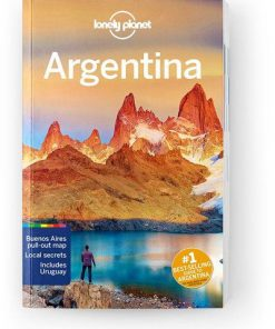 Argentina, Edition - 11 by Lonely Planet
