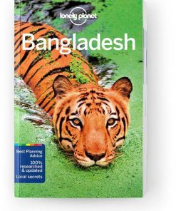Bangladesh, Edition - 8 by Lonely Planet