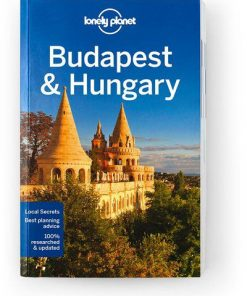 Budapest & Hungary, Edition - 8 by Lonely Planet