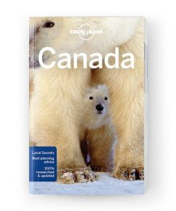 Canada, Edition - 13 by Lonely Planet