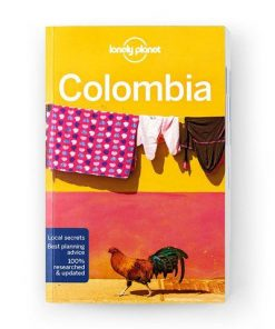 Colombia, Edition - 8 by Lonely Planet