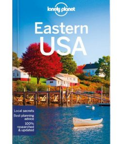 Eastern USA, Edition - 4 by Lonely Planet