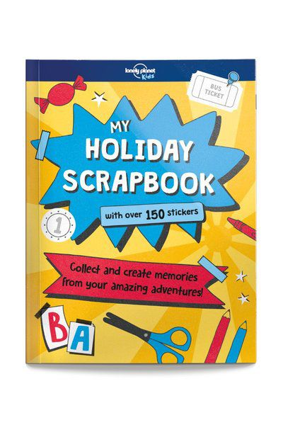 My Holiday Scrapbook [AU/UK], Edition - 1 by Lonely Planet