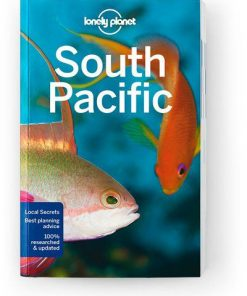 South Pacific, Edition - 6 by Lonely Planet
