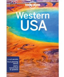 Western USA, Edition - 4 by Lonely Planet