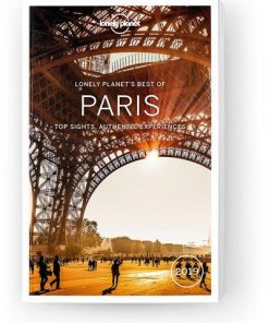 Best of Paris 2019, Edition - 3 by Lonely Planet