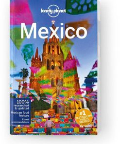 Mexico, Edition - 16 by Lonely Planet