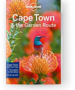 Cape Town & the Garden Route, Edition - 9 by Lonely Planet