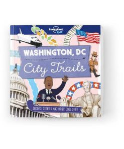 City Trails - Washington DC [US], Edition - 1 by Lonely Planet