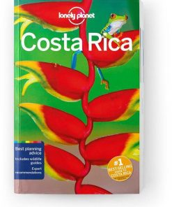 Costa Rica, Edition - 13 by Lonely Planet