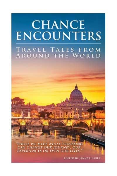 Chance Encounters: Travel anthology