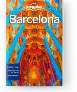 Barcelona, Edition - 11 by Lonely Planet