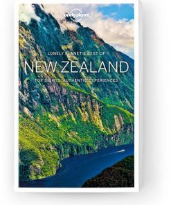 Best of New Zealand, Edition - 2 by Lonely Planet