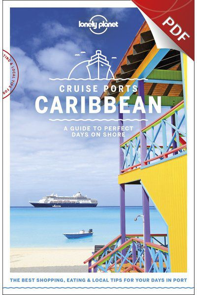 Cruise Ports Caribbean 1 - Antigua, Edition - 1 eBook by Lonely Planet
