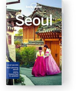 Seoul, Edition - 9 by Lonely Planet