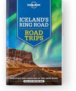 Iceland's Ring Road, Edition - 2 by Lonely Planet