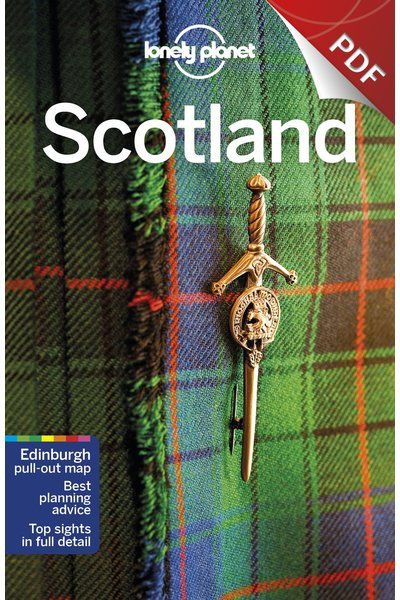 Scotland 10 - Northeast Scotland, Edition - 10 by Lonely Planet eBook