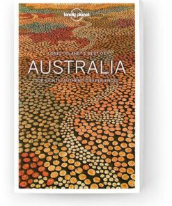 Best of Australia, Edition - 3 by Lonely Planet