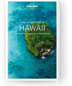Best of Hawaii, Edition - 1 by Lonely Planet