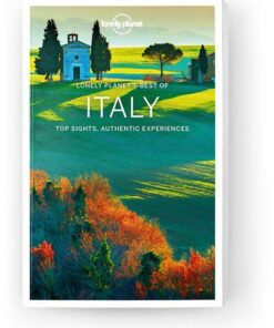 Best of Italy, Edition - 2 by Lonely Planet