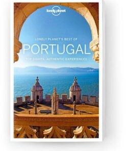 Best of Portugal, Edition - 2 by Lonely Planet