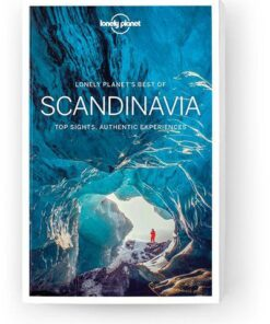 Best of Scandinavia, Edition - 1 by Lonely Planet