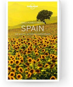 Best of Spain, Edition - 2 by Lonely Planet