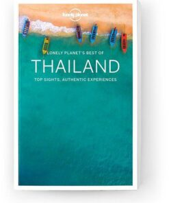 Best of Thailand, Edition - 2 by Lonely Planet