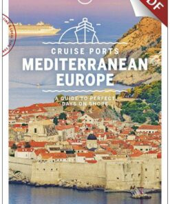 Cruise Ports Mediterranean Europe 1 - Barcelona, Spain, Edition - 1 by Lonely Planet eBook