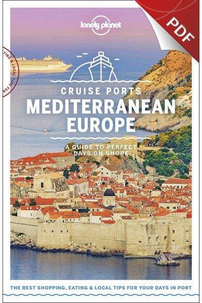 Cruise Ports Mediterranean Europe 1 - Genoa, Italy, Edition - 1 by Lonely Planet eBook