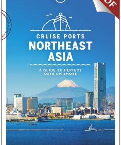 Cruise Ports Northeast Asia 1 - Tokyo, Edition - 1 by Lonely Planet eBook