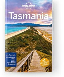 Tasmania, Edition - 8 by Lonely Planet
