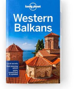 Western Balkans, Edition - 3 by Lonely Planet