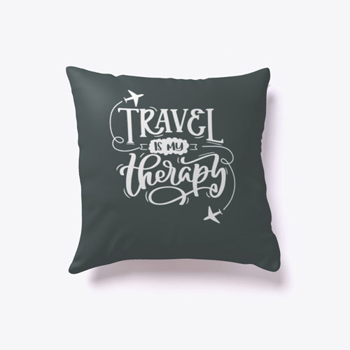 Travel is My Therapy Decorative Pillow