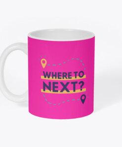 The Where to Next? mug