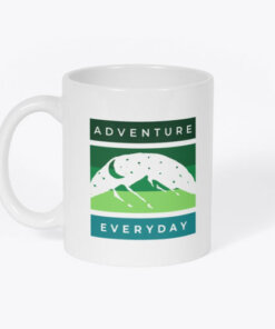 That's right! All travel lovers know that every day is an adventure or opportunity to find one with the Adventure Everyday Mug
