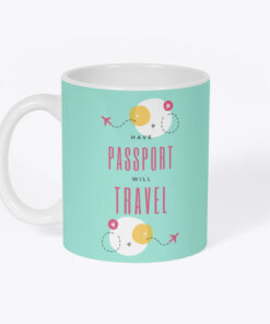 Have Passport Will Travel mug